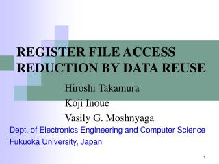 REGISTER FILE ACCESS REDUCTION BY DATA REUSE