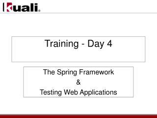 Training - Day 4