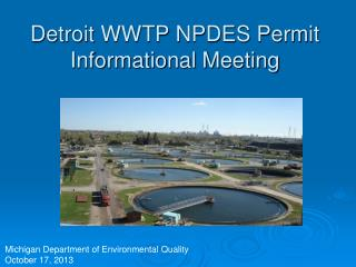 Detroit WWTP NPDES Permit Informational Meeting