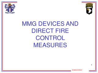 MMG DEVICES AND DIRECT FIRE CONTROL MEASURES