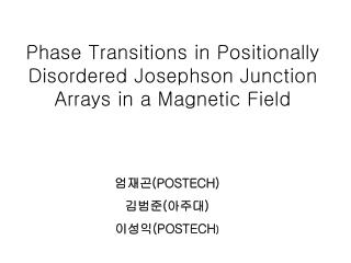 Phase Transitions in Positionally Disordered Josephson Junction Arrays in a Magnetic Field