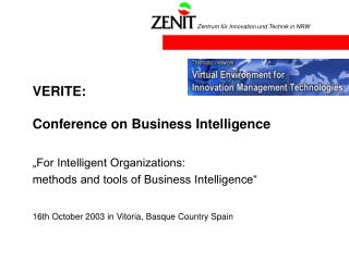 VERITE:  Conference on Business Intelligence