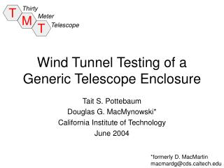 Wind Tunnel Testing of a  Generic Telescope Enclosure