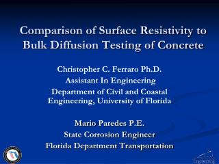 Comparison of Surface Resistivity to Bulk Diffusion Testing of Concrete