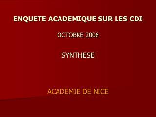 ENQUETE ACADEMIQUE SUR LES CDI OCTOBRE 2006 SYNTHESE