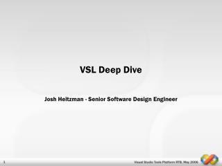 VSL Deep Dive