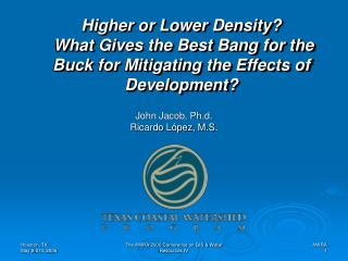 Higher or Lower Density