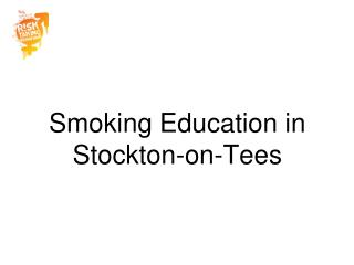 Smoking Education in Stockton-on-Tees