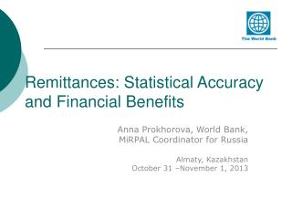 Remittances: Statistical Accuracy and Financial Benefits