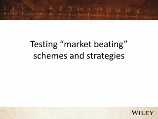 "Testing  "" market beating ""  schemes and strategies"