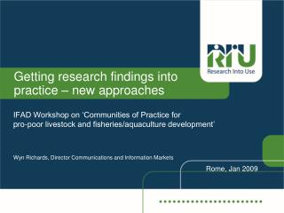 Getting research findings into practice – new approaches