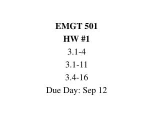 EMGT 501 HW 1 3.1-4 3.1-11 3.4-16 Due Day: Sep 12