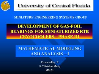 DEVELOPMENT OF GAS-FOIL BEARINGS FOR MINIATURIZED RTB  CRYOCOOLERS – PHASE III
