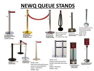 NEWQ QUEUE STANDS