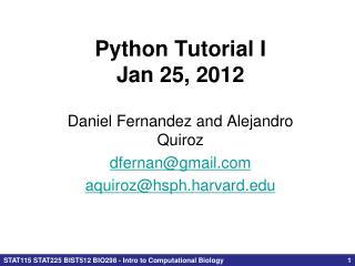 Python Tutorial  I Jan 25, 2012