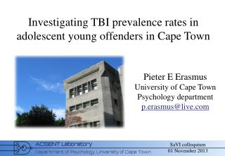 Investigating TBI prevalence rates in adolescent young offenders in Cape Town