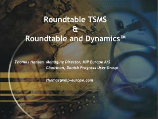 Roundtable TSMS &  Roundtable and Dynamics™