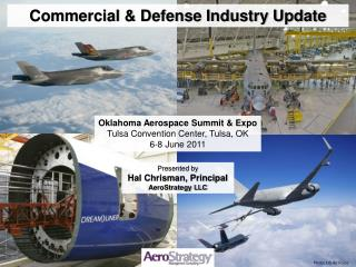 Oklahoma Aerospace Summit & Expo Tulsa Convention Center, Tulsa, OK 6-8 June 2011