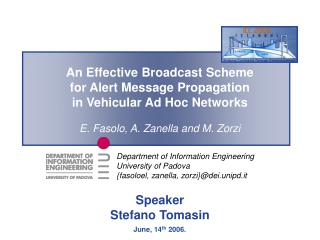 An Effective Broadcast Scheme  for Alert Message Propagation in Vehicular Ad Hoc Networks