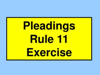 Pleadings Rule 11 Exercise