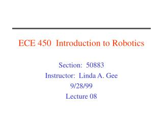 ECE 450  Introduction to Robotics