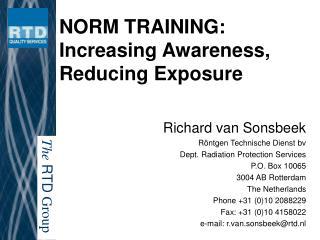 NORM TRAINING:  Increasing Awareness,  Reducing Exposure