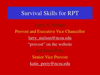 Survival Skills for RPT