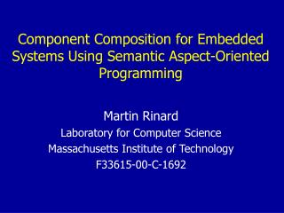 Component Composition for Embedded Systems Using Semantic Aspect-Oriented Programming