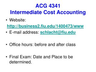 ACG 4341 Intermediate Cost Accounting