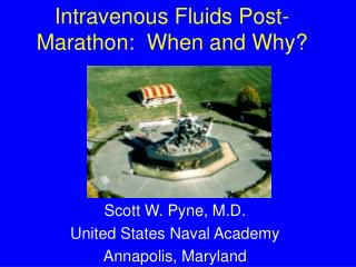 Intravenous Fluids Post-Marathon:  When and Why