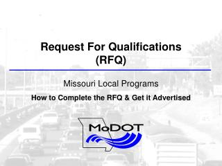 Request  F or Qualifications (RFQ) Missouri Local Programs