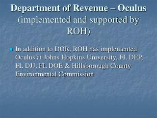 Department of Revenue – Oculus  (implemented and supported by ROH)