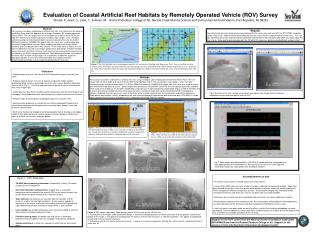 Evaluation of Coastal Artificial Reef Habitats by Remotely Operated Vehicle (ROV) Survey
