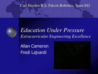 Education Under Pressure Extracurricular Engineering Excellence
