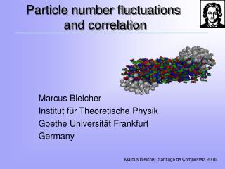 Particle number fluctuations  and correlation