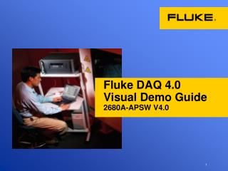 Fluke DAQ 4.0  Visual Demo Guide 2680A-APSW V4.0