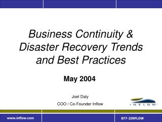Business Continuity &  Disaster Recovery Trends and Best Practices