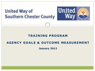 Training program Agency Goals & Outcome Measurement