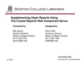 Supplementing Aleph Reports Using  The Crystal Reports Web Component Server
