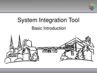 System Integration Tool