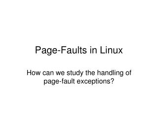 Page-Faults in Linux