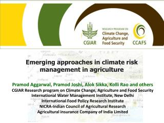 Emerging approaches in climate risk management in agriculture
