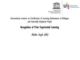 UIL: Studies and programmes underway  UIL Synthesis Report 2005 – 50 countries – international