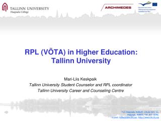 RPL (VÕTA) in Higher Education: Tallinn University