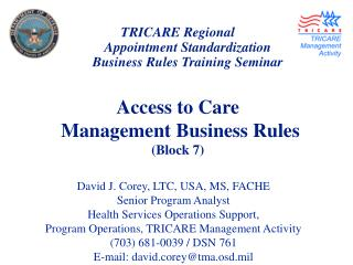 TRICARE Regional Appointment Standardization Business Rules Training Seminar Access to Care