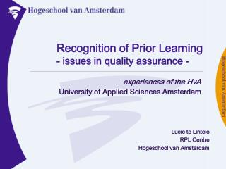 Recognition of Prior Learning - issues in quality assurance -