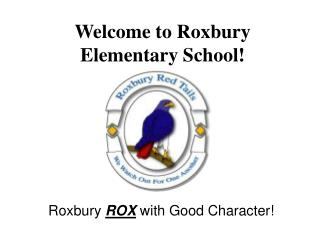 Welcome to Roxbury Elementary School!