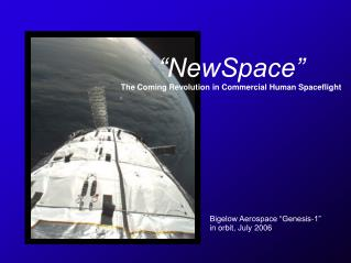 �NewSpace� The Coming Revolution in Commercial Human Spaceflight