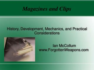 Magazines and Clips