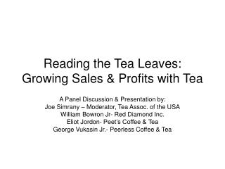 Reading the Tea Leaves: Growing Sales & Profits with Tea